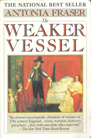 THE WEAKER VESSEL by Antonia Fraser