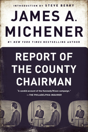 Report of the County Chairman by James A. Michener