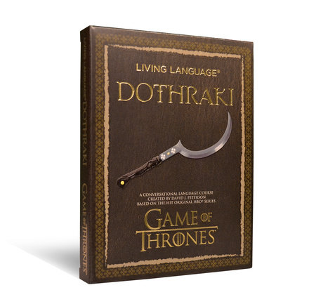 Living Language Dothraki by David J. Peterson