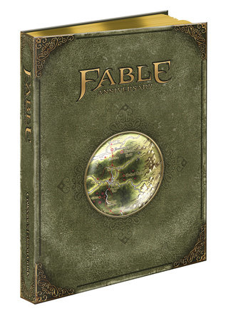 Fable Anniversary Official Game Guide by Matt Wales
