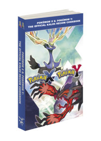 Pokémon X & Pokémon Y The Official Kalos Region Guidebook