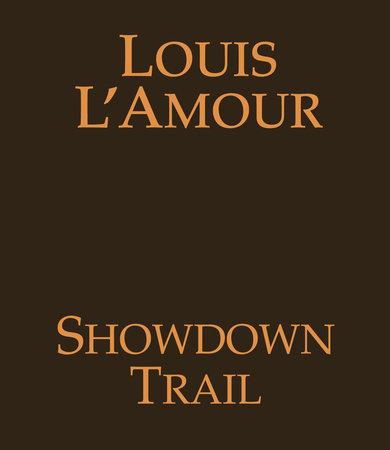 Showdown Trail by Louis L'Amour