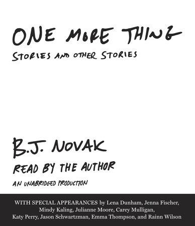 One More Thing by B.J. Novak