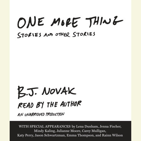 One More Thing by B. J. Novak