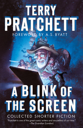 A Blink of the Screen by Terry Pratchett