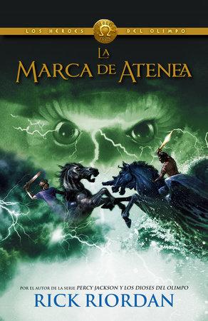 La marca de Atenea by Rick Riordan