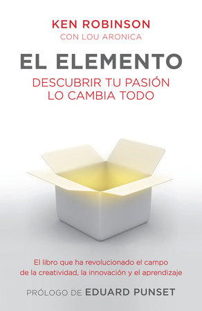 El elemento by Ken Robinson Ph.D.