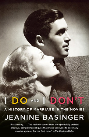 I Do and I Don't by Jeanine Basinger