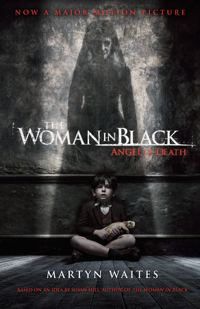 The Woman in Black: Angel of Death (Movie Tie-in Edition)