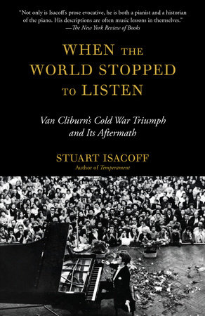 When the World Stopped to Listen by Stuart Isacoff