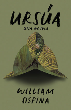 Ursúa by William Ospina