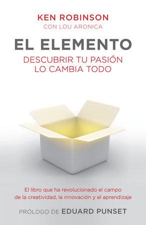 El elemento by Ken Robinson Ph.D.