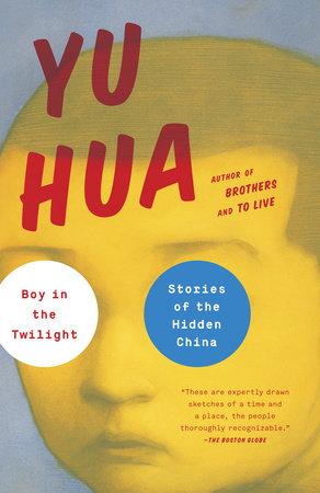 Boy in the Twilight by Yu Hua