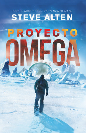 Proyecto Omega by Steve Alten