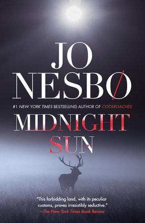 Midnight Sun by Jo Nesbo