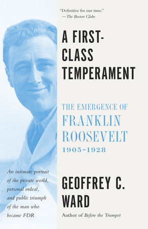 A First Class Temperament by Geoffrey C. Ward