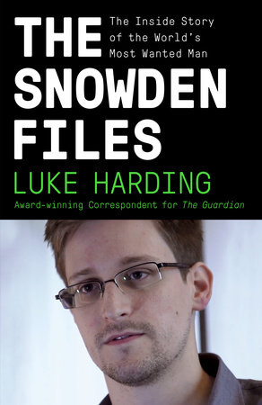 The Snowden Files by Luke Harding