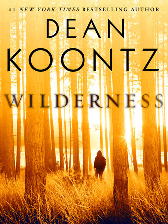 Wilderness (Short Story) by Dean Koontz