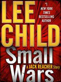 Small Wars: A Jack Reacher Story
