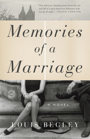 Memories of a Marriage by Louis Begley