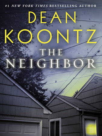 The Neighbor (Short Story) by Dean Koontz