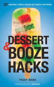 Dessert and Booze Hacks