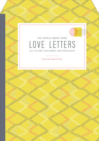 The World Needs More Love Letters All-in-One Stationery and Envelopes by Hannah Brencher