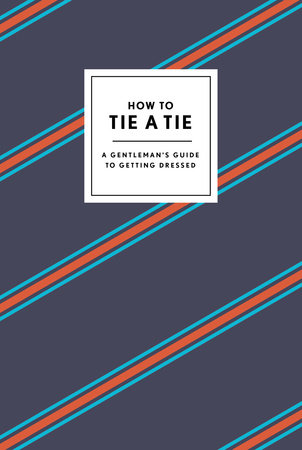 How to Tie a Tie Book Cover Picture