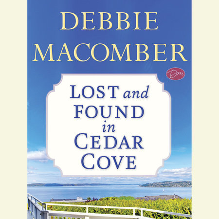 Lost and Found in Cedar Cove (Short Story) by Debbie Macomber