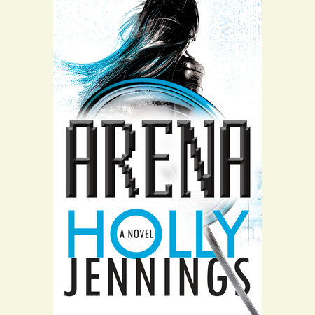 Arena by Holly Jennings