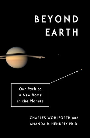 Beyond Earth by Charles Wohlforth and Amanda R. Hendrix, Ph.D.