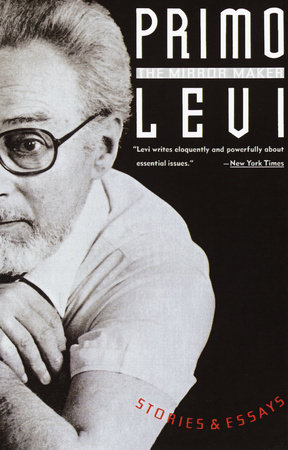 THE MIRROR MAKER by Primo Levi