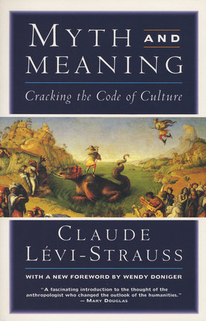 MYTH & MEANING by Claude Levi-Strauss