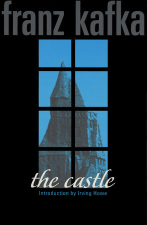 The Castle by Franz Kafka