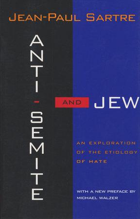ANTI-SEMITE & JEW by Jean-Paul Sartre
