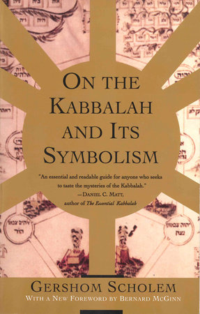 On the Kabbalah and its Symbolism by Gershom Scholem