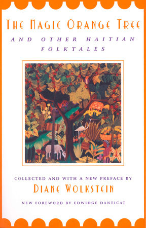 The Magic Orange Tree by Diane Wolkstein