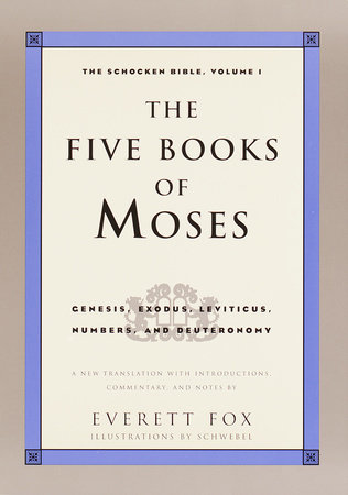 The Five Books of Moses by Dr. Everett Fox
