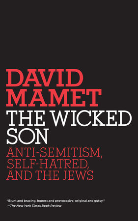 The Wicked Son by David Mamet