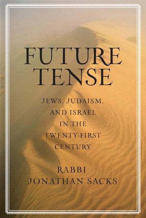 Future Tense by Jonathan Sacks