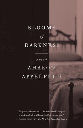 Blooms of Darkness by Aharon Appelfeld