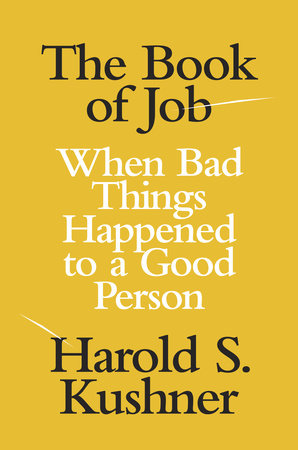 The Book of Job by Harold S. Kushner