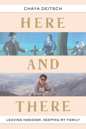 Here and There by Chaya Deitsch