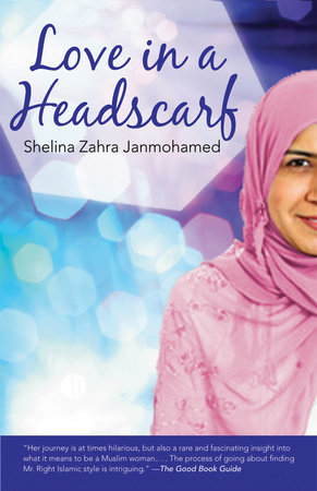 Love in a Headscarf by Shelina Janmohamed
