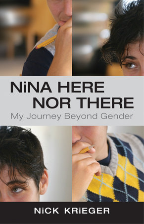 Nina Here Nor There by Nick Krieger