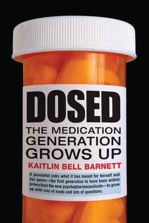 Dosed by Kaitlin Bell Barnett