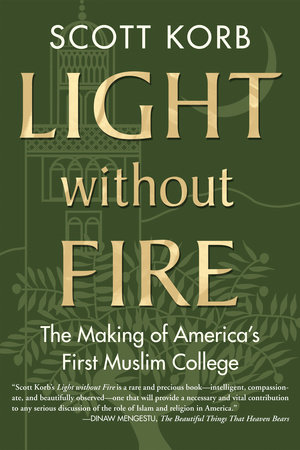 Light without Fire by Scott Korb