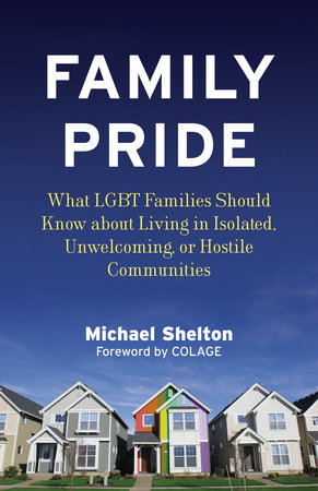 Family Pride by Michael Shelton