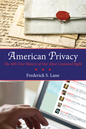 American Privacy by Frederick S. Lane