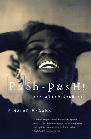 Push Push by Sindiwe Magona